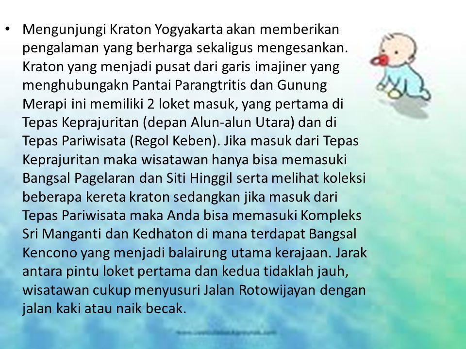Mengunjungi Kraton Yogyakarta akan memberikan pengalaman yang berharga sekaligus mengesankan. Kraton yang menjadi pusat dari garis imajiner yang mengh