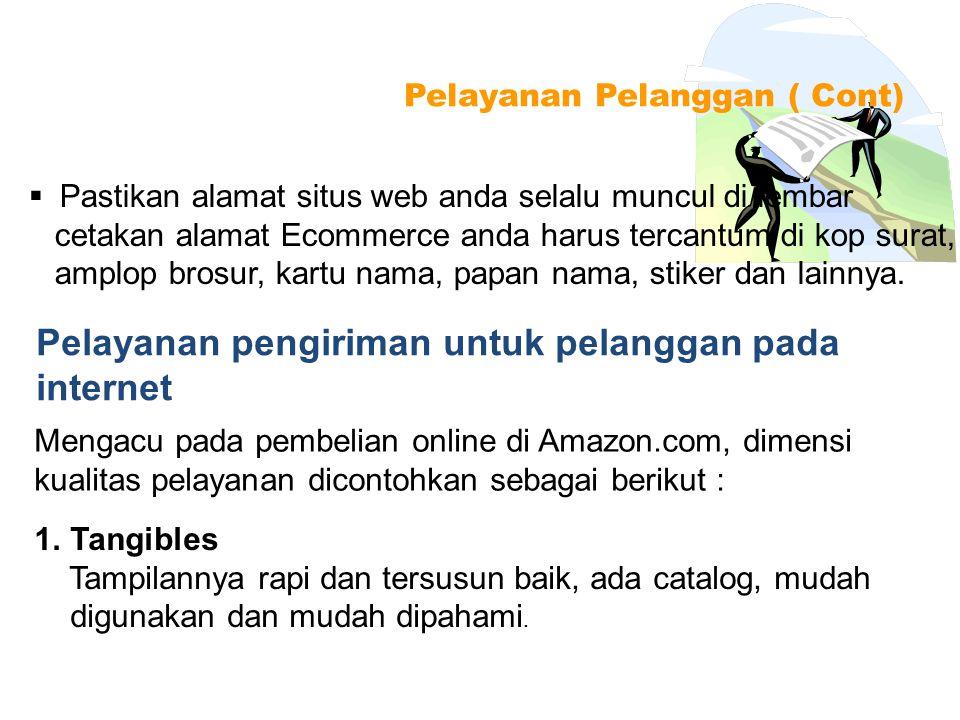  Pastikan alamat situs web anda selalu muncul di lembar cetakan alamat Ecommerce anda harus tercantum di kop surat, amplop brosur, kartu nama, papan