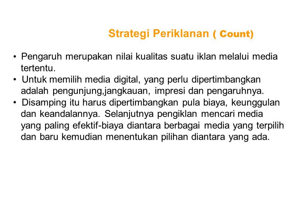 Pengaruh merupakan nilai kualitas suatu iklan melalui media tertentu. Untuk memilih media digital, yang perlu dipertimbangkan adalah pengunjung,jangka
