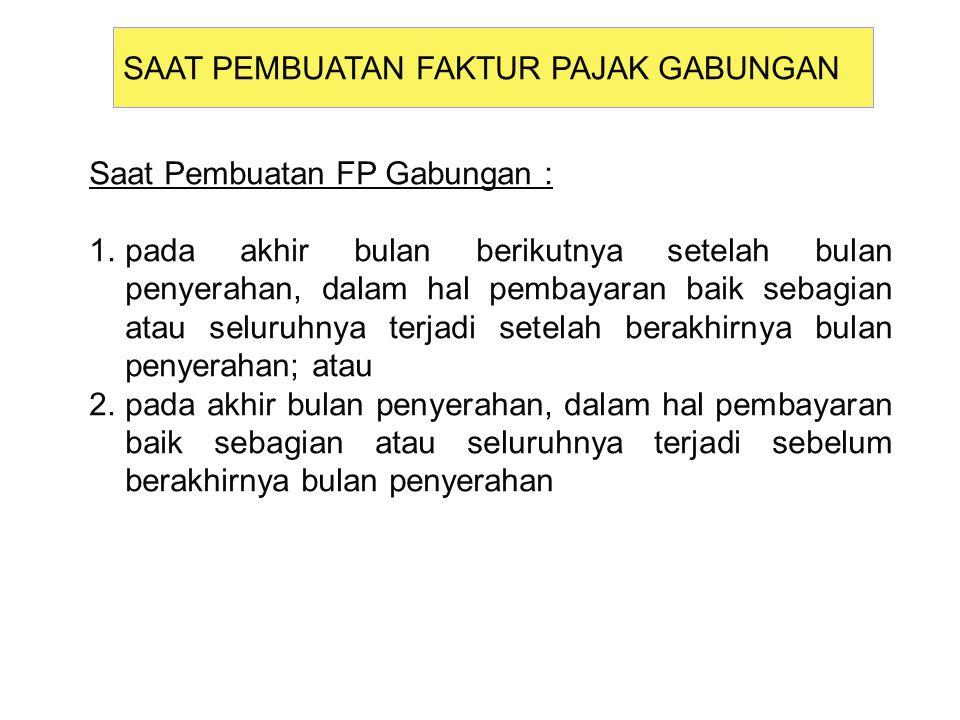 Faktur pajak Sederhana psl 13 UU PPN - Dibuat dalam hal penyerahan BKP/JKP kpd konsumen akhir atau kpd pembeli BKP/penerima JKP yg identitasnya tidak lengkap.