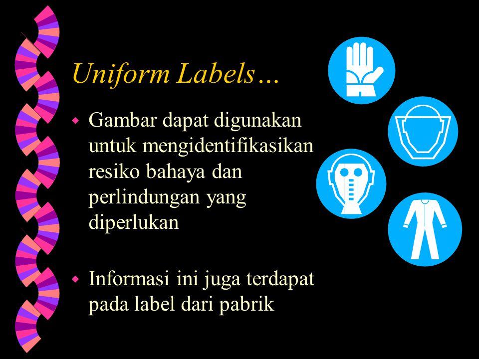 """2 Dasar """"Uniform Labels"""" w HMIS – Sistem Identifikasi Bahan Kimia beresiko bahaya (Hazardous Material Identification System) w NFPA – Asosiasi Perlind"""