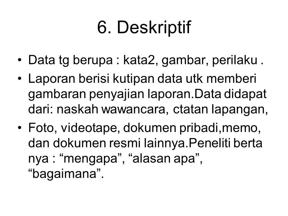 7.Lebih kepada proses d.p.