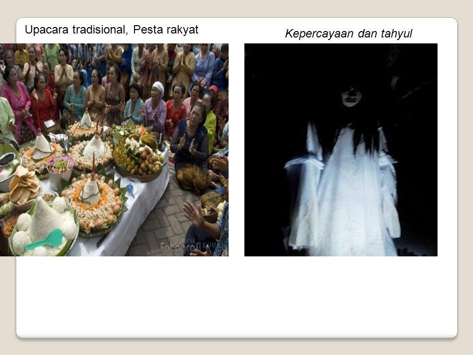 Upacara tradisional, Pesta rakyat Kepercayaan dan tahyul