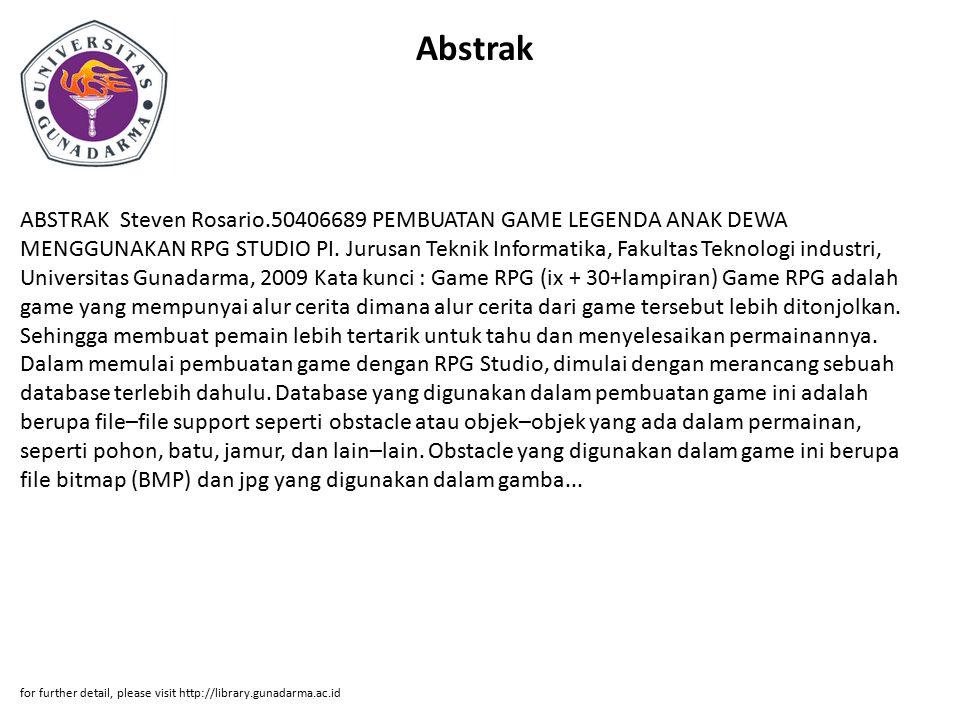 Abstrak ABSTRAK Steven Rosario.50406689 PEMBUATAN GAME LEGENDA ANAK DEWA MENGGUNAKAN RPG STUDIO PI.