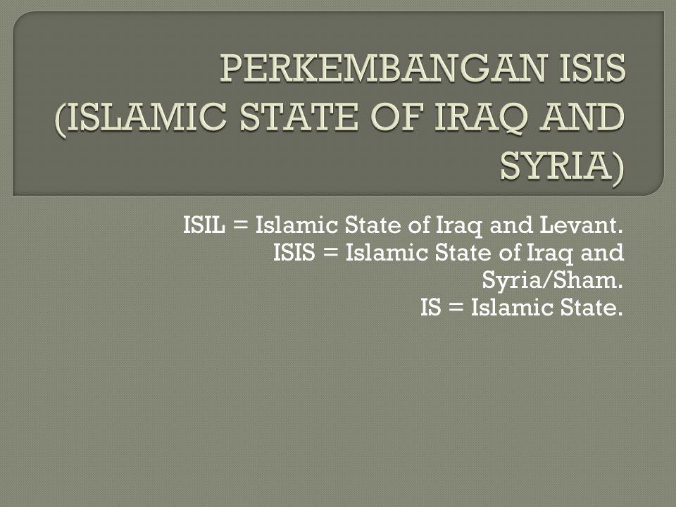  ISIS berdiri pada tanggal 4 Juli 2014 di Raqqah, Irak.