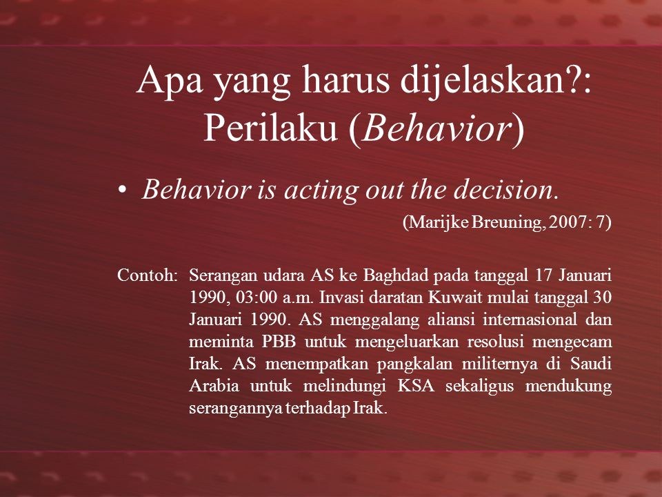 Apa yang harus dijelaskan?: Hasil (Outcome) Outcomes are a further abstraction.