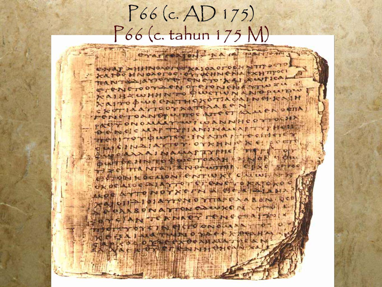P66 (c. AD 175) P66 (c. tahun 175 M)