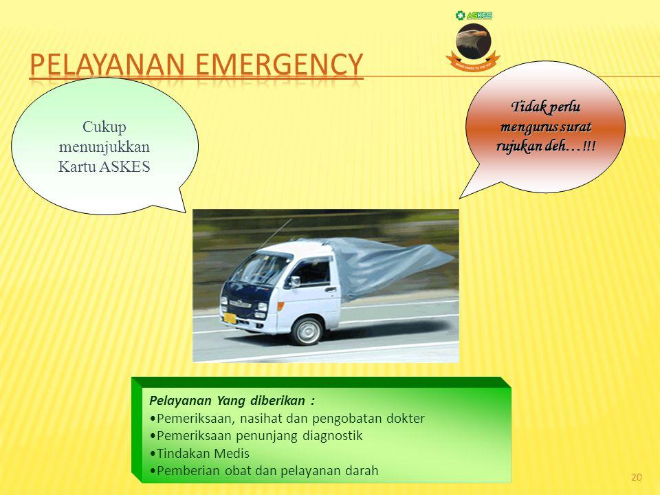 19 Pelayanan Emergency Pelayanan Rawat Jalan Rawat Jalan Pelayanan Rawat Inap Rawat Inap