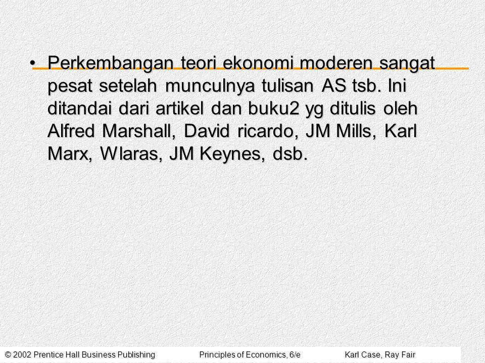 © 2002 Prentice Hall Business PublishingPrinciples of Economics, 6/eKarl Case, Ray Fair Apa yg dipelajari oleh Ekonom.