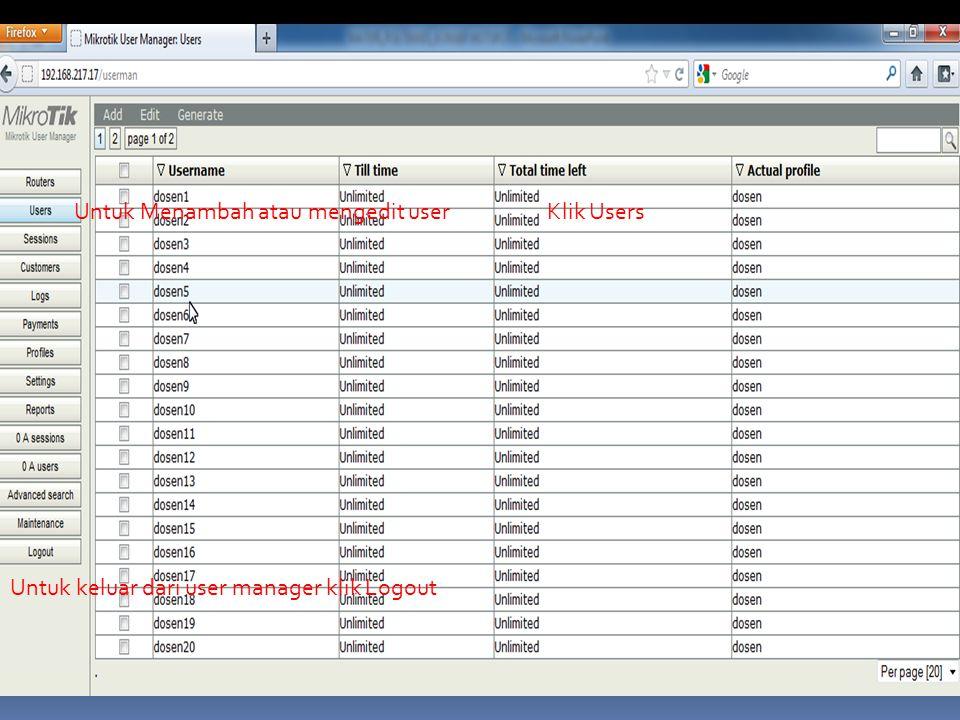 MEMBUAT PROFIL USER MANAGER  Login ke user manager  Klik Profiles Klik Profiles