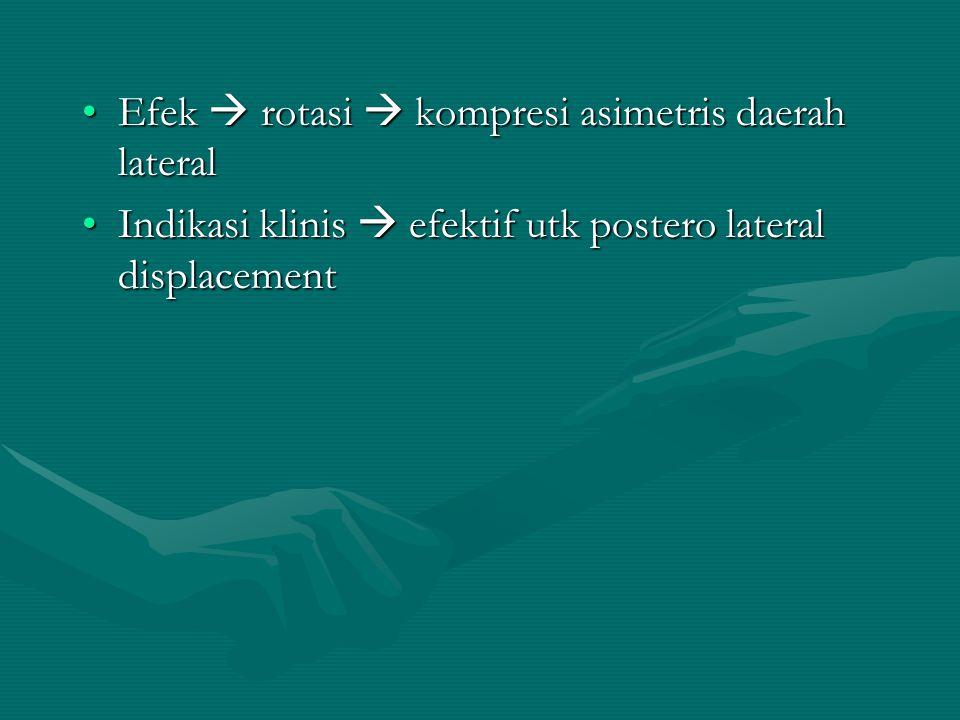 7. Retraksi & rotasi dgn over pressure (pss duduk) - Sda 1, letakkan telapak tangan sesisi nyeri pd samping dagu kontralateral, tangan yg lain di blk