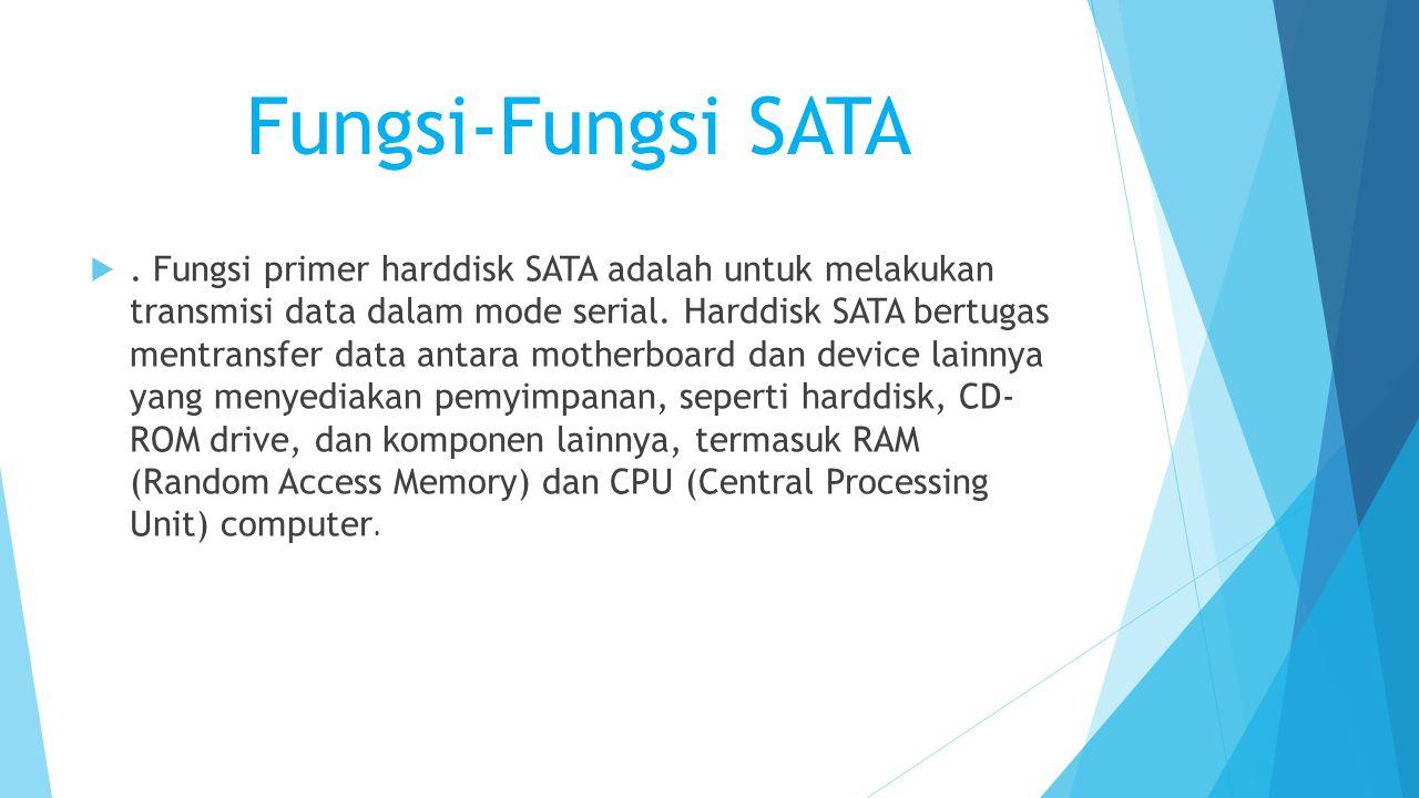 Fungsi-Fungsi SATA .