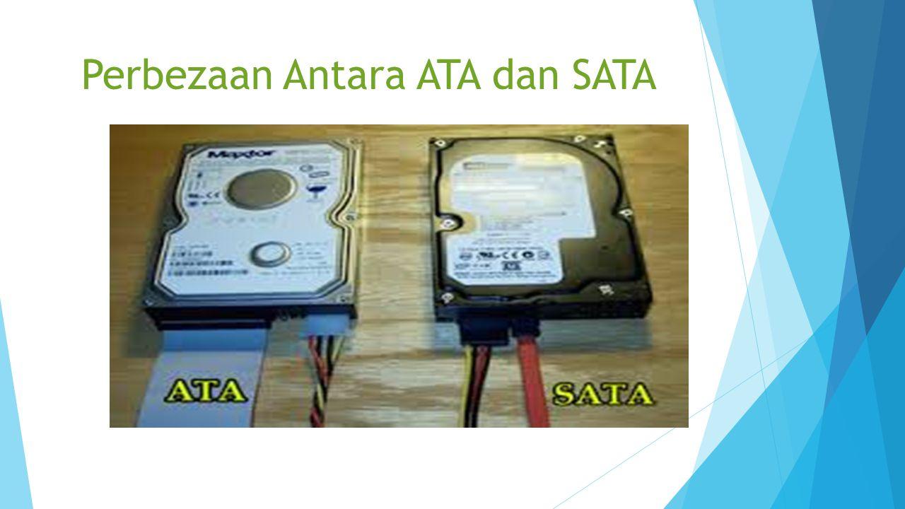 Perbezaan Antara ATA dan SATA