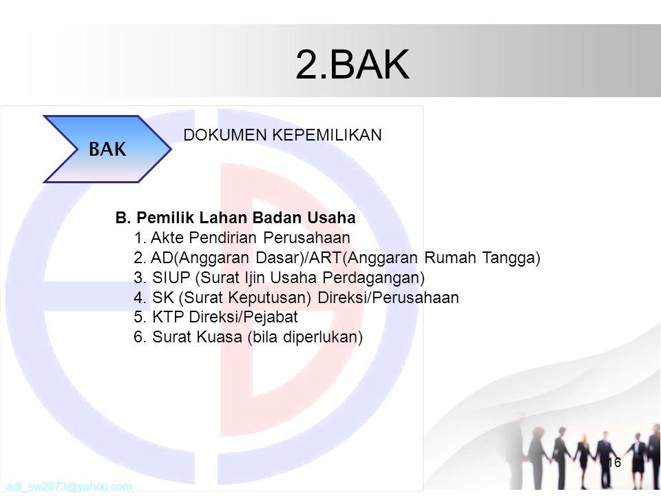 2.BAK 16 BAK DOKUMEN KEPEMILIKAN B.Pemilik Lahan Badan Usaha 1.