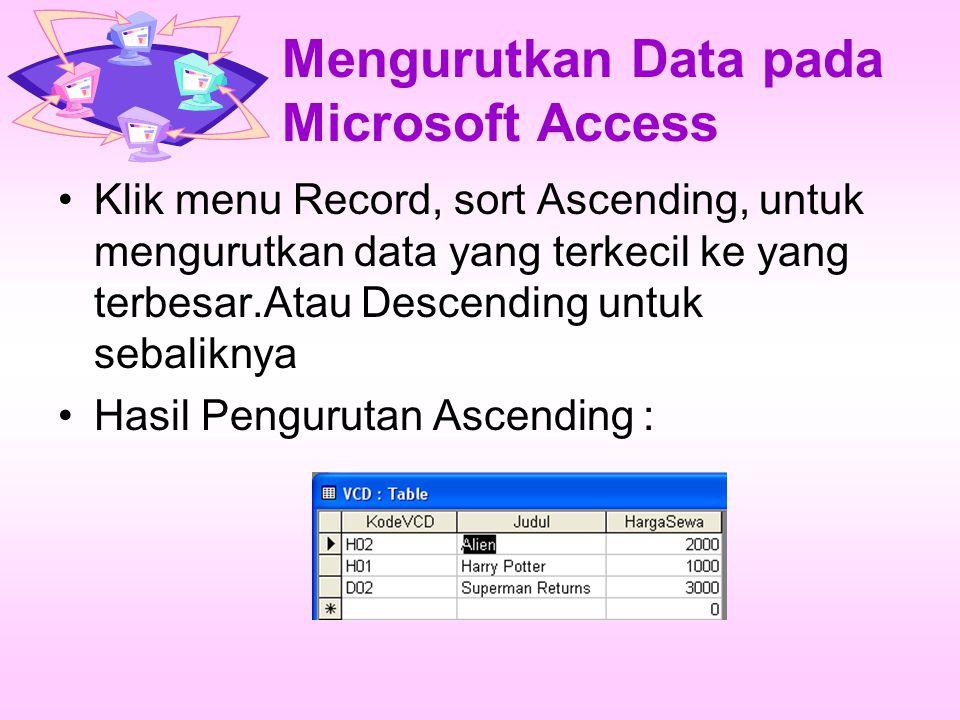Menyaring Data Buka database RentalVCD.