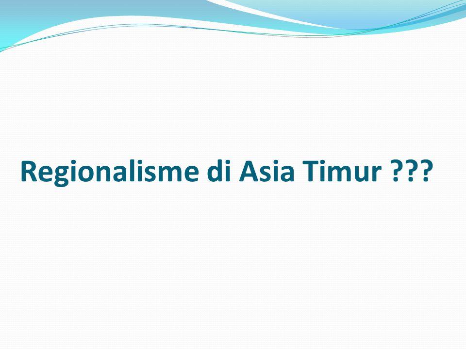 Regionalisme di Asia Timur