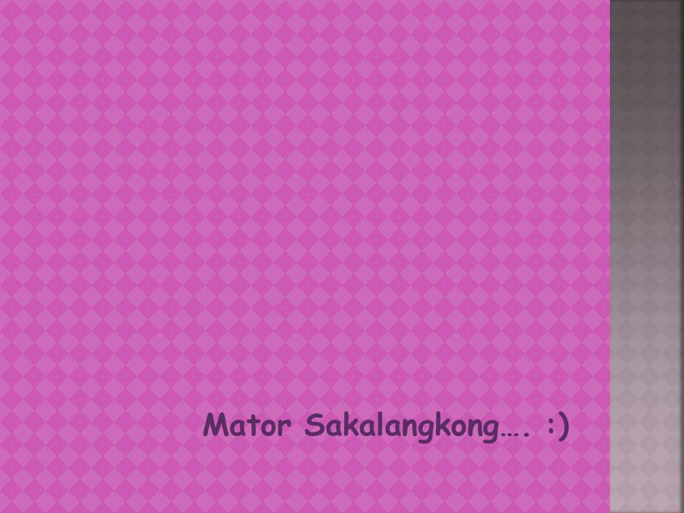 Mator Sakalangkong…. :)