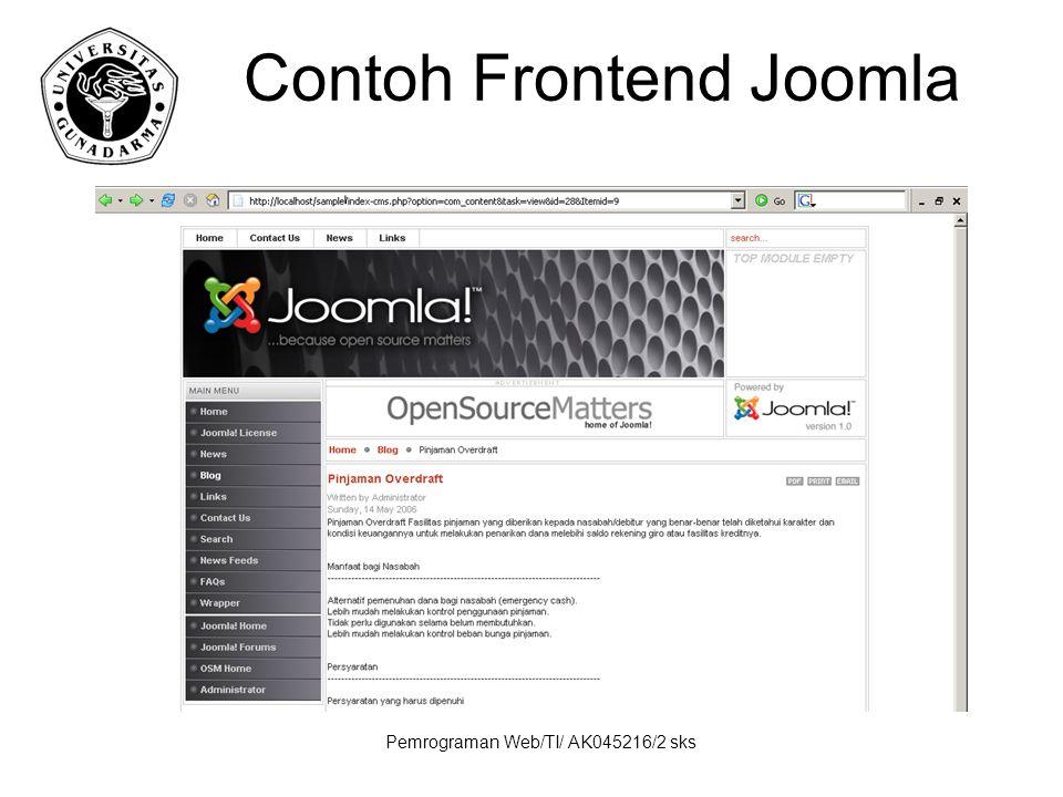 Pemrograman Web/TI/ AK045216/2 sks Contoh Frontend Joomla