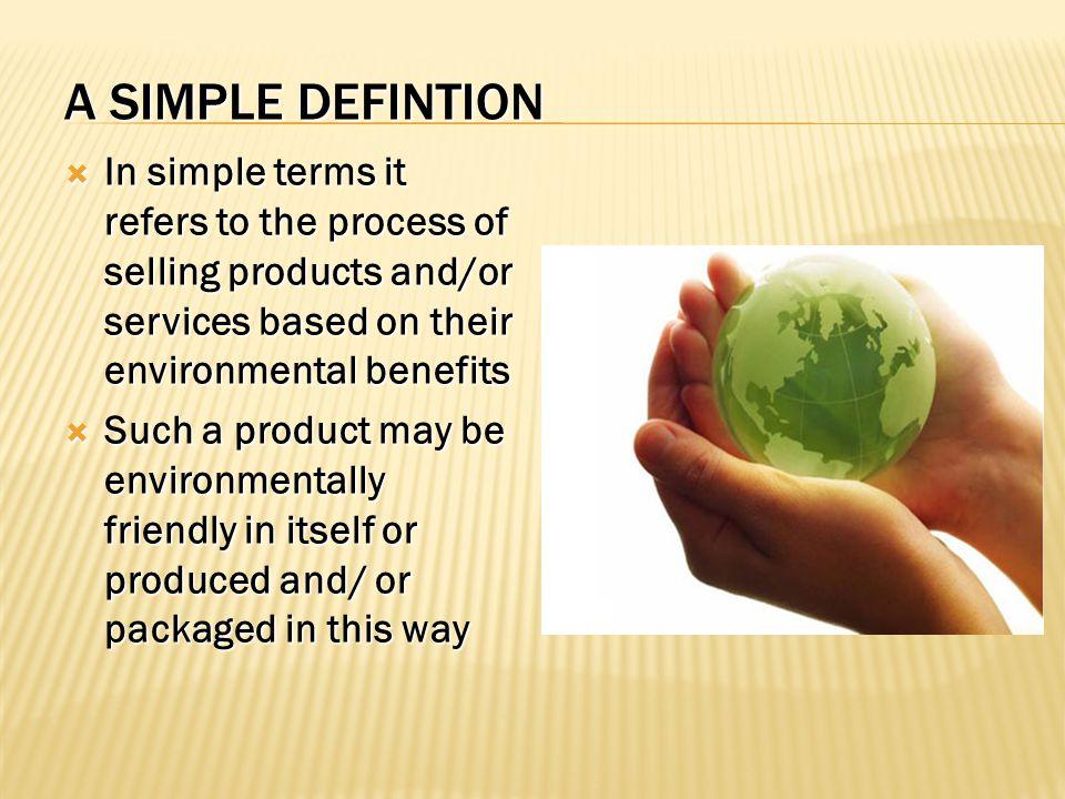  Mengefisiensikan pemakaian energi dalam proses produksi  Meningkatkan ketahanlamaan  Mengefisiensikan konsep menimalisasi kerusakan atau dapat dipergunakan secara berulang – ulang