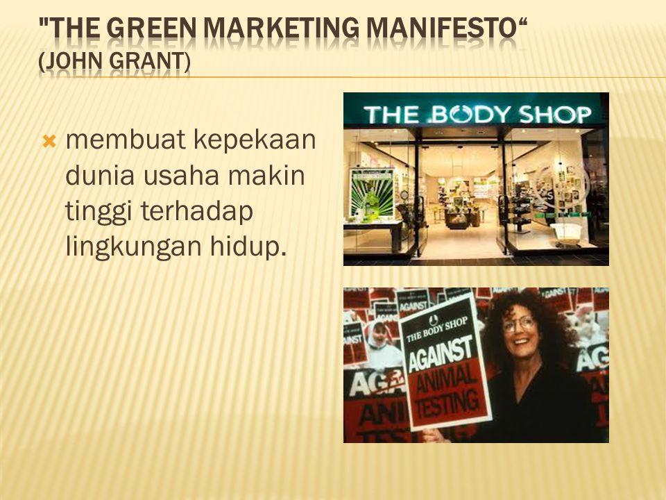 Hal yang mendasar green marketing bukanlah sebuah kata atau ungkapan belaka tetapi merupakan sebuah strategi yang akan membantu anda mendapatkan pelanggan dan keuntungan