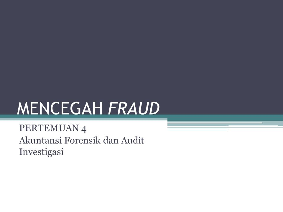 KESENJANGAN HARAPAN DAN KENYATAAN Orang awam mengharapkan suatu audit umum dapat mendeteksi segala macam fraud, baik yang melekat pada laporan keuangan maupuan yang berupa pencurian aset Akuntan publik berupaya memasang pagar- pagar yang membatasi tanggung jawabnya, khususnya mengenai penemuan atau pengungkapan fraud.