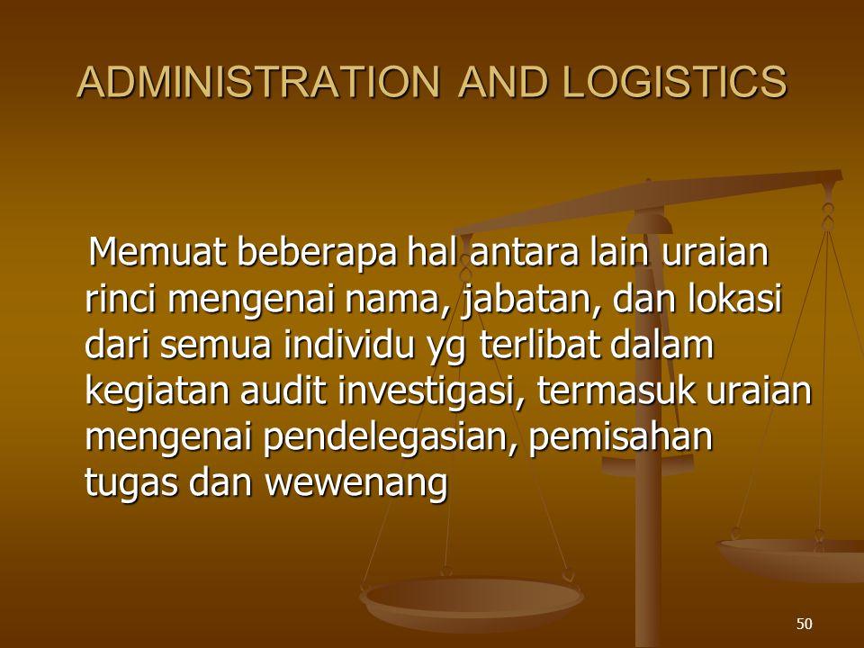 49 EXECUTION Memuat komponen2 perencanaan yg menggambarkan secara rinci peran dan tanggungjawab setiap individu,yaitu: Memuat komponen2 perencanaan yg menggambarkan secara rinci peran dan tanggungjawab setiap individu,yaitu: Penyusunan Program Audit Investigasi.