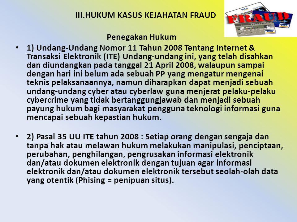 4.Pencairan deposito dan melarikan pembobolan tabungan nasabah Bank Mandiri.