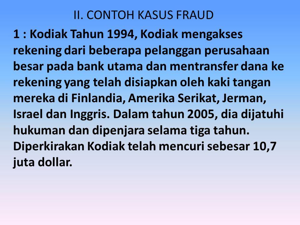 Dari sekian banyak definisi formal tentang Fraud, mungkin yang paling cocok kita jadikan pedoman adalah: Fraud adalah sebuah istilah umum dan luas, serta mencakup semua bentuk kelicikan/tipu daya manusia, yang dipaksakan oleh satu orang, untuk mendapatkan keuntungan lebih dari yang lain dengan memberikan keterangan-keterangan palsu dan telah dimanipulasi.