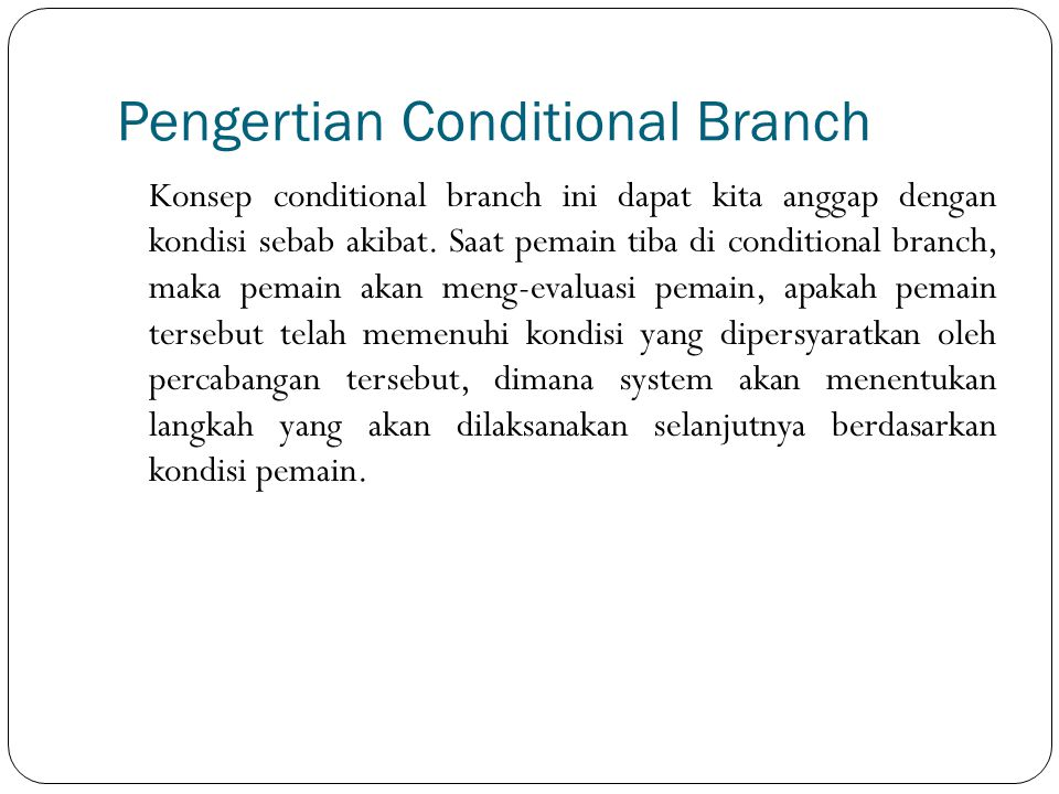 Oleh : Melysa Sparingga Conditional Branch
