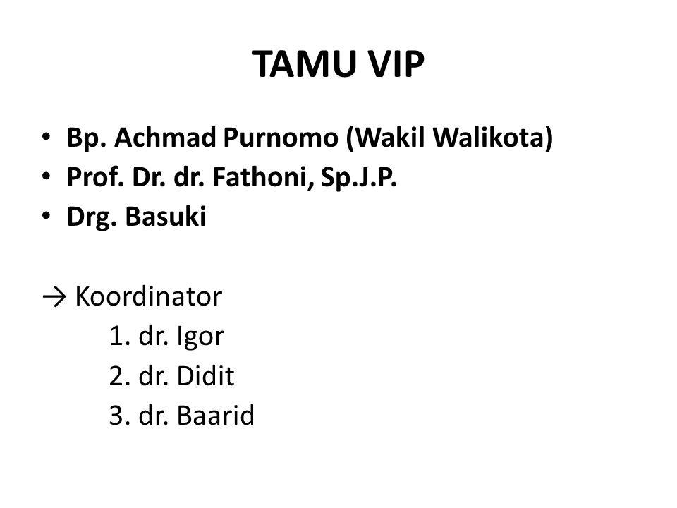 TAMU VIP Bp.Achmad Purnomo (Wakil Walikota) Prof.
