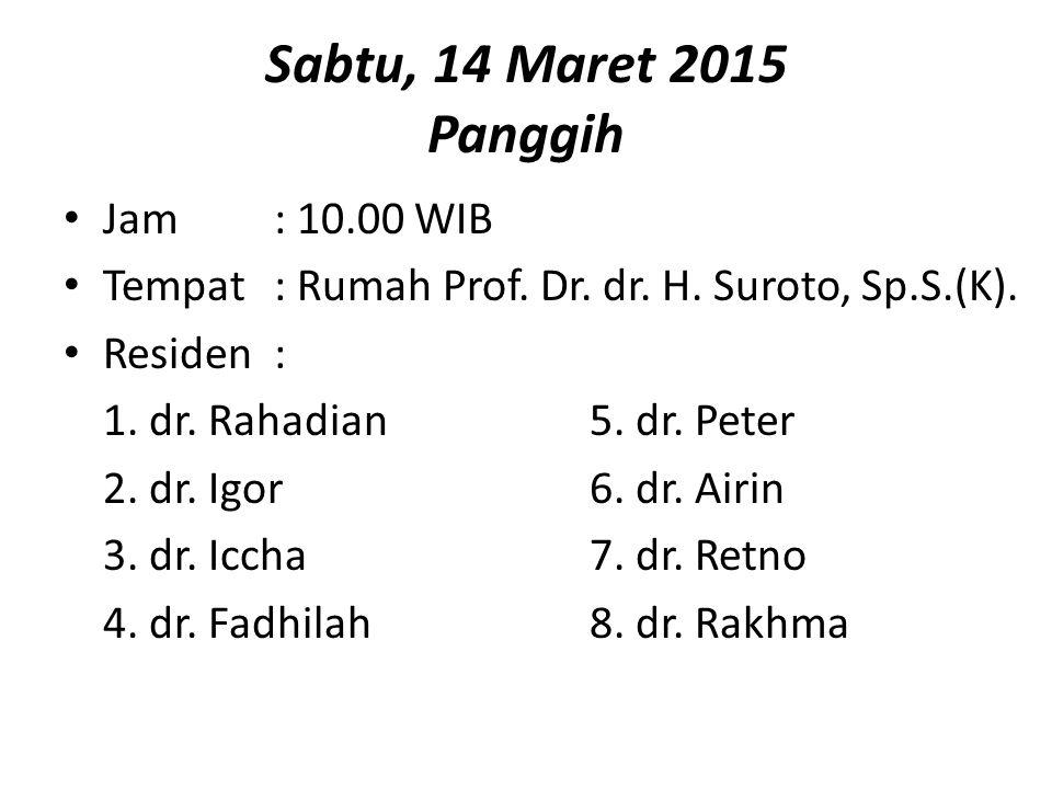 Minggu, 15 Maret 2015 Resepsi Jam: 09.00 WIB Tempat: Gedung Wanita Manahan Among Tamu : 1.