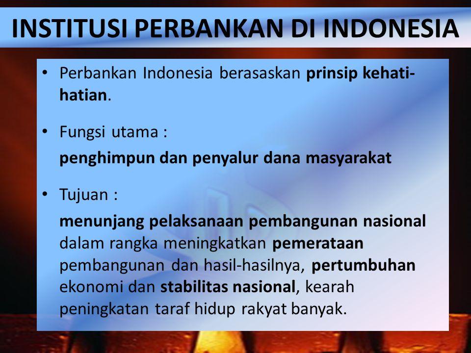 Bank Umum & Bank Perkreditan Rakyat (BPR) Struktur perbankan di Indonesia => Bank Umum dan BPR Perbedaan bank umum dan BPR adalah BPR tidak dapat menciptakan uang giral, dan memiliki jangkauan dan kegiatan operasional yang terbatas.