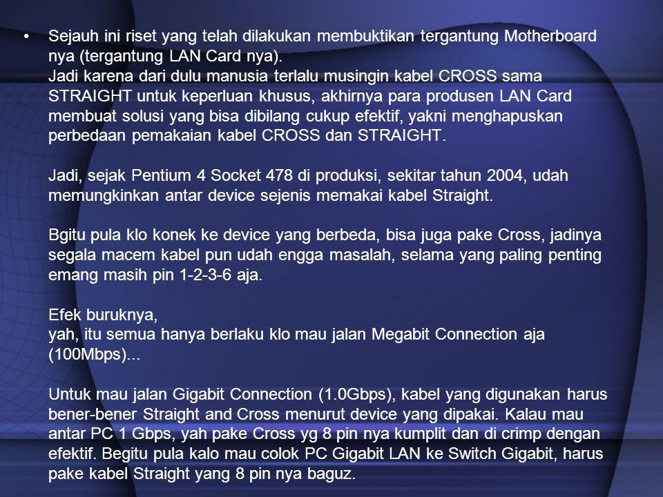Sejauh ini riset yang telah dilakukan membuktikan tergantung Motherboard nya (tergantung LAN Card nya). Jadi karena dari dulu manusia terlalu musingin