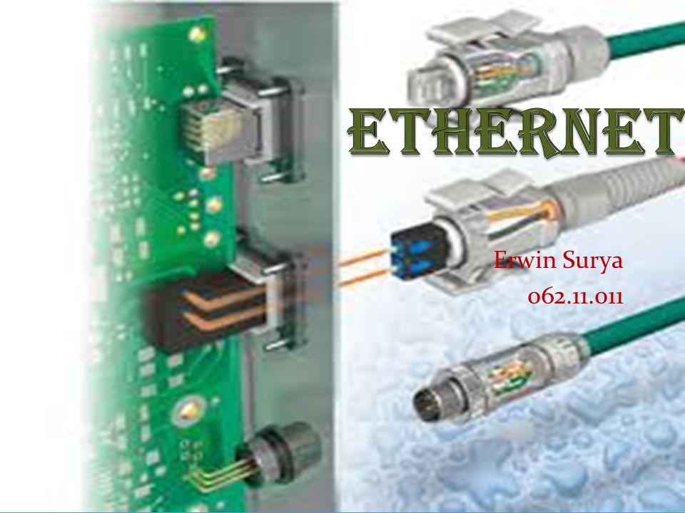 A.Apa itu Ethernet.