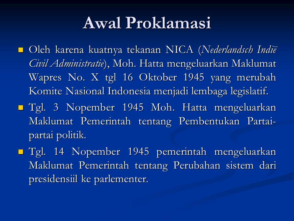 Oleh karena kuatnya tekanan NICA (Nederlandsch Indië Civil Administratie), Moh.