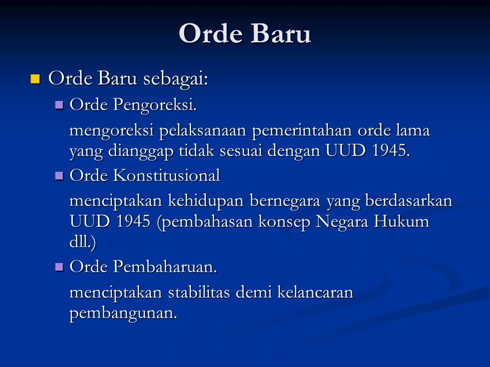 Orde Baru Orde Baru sebagai: Orde Baru sebagai: Orde Pengoreksi.