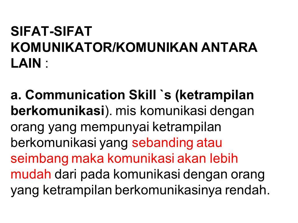 2. PENERIMA (RECEIVER, AUDIENCE, KOMUNIKAN, Communicatee, penyandi balik, decoder, khalayak, audience, pendengar (listener), penafsir 9Interpreter) sa