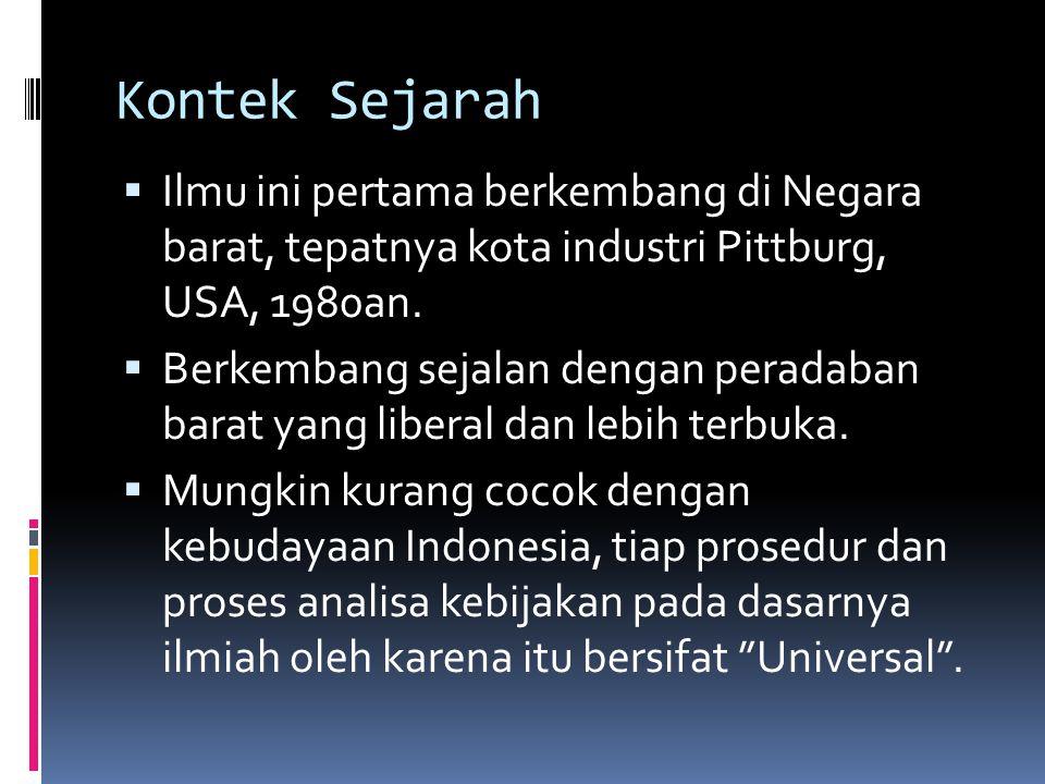 TUJUAN 1. Mahasiswa dapat memahami sejarah analisis kebijakan publik 2.