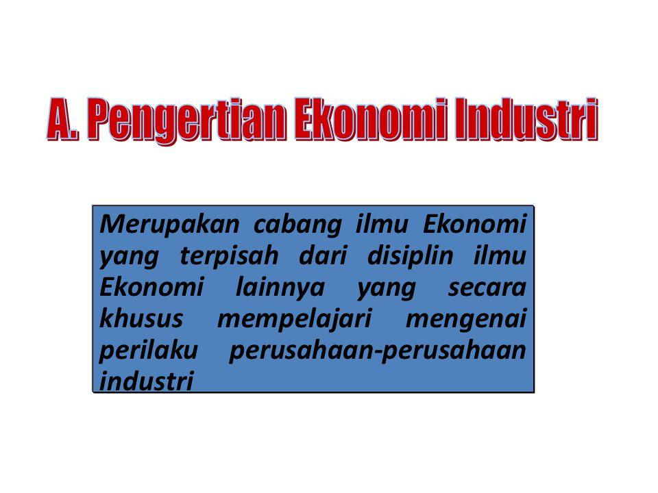 Pada Ilmu Ekonomi Industri hubungan keterkaitan antar variabel yang dibahas adalah berhubungan dengan tingkah laku perusahaan – perusahaan industri di dalam perekonomian.