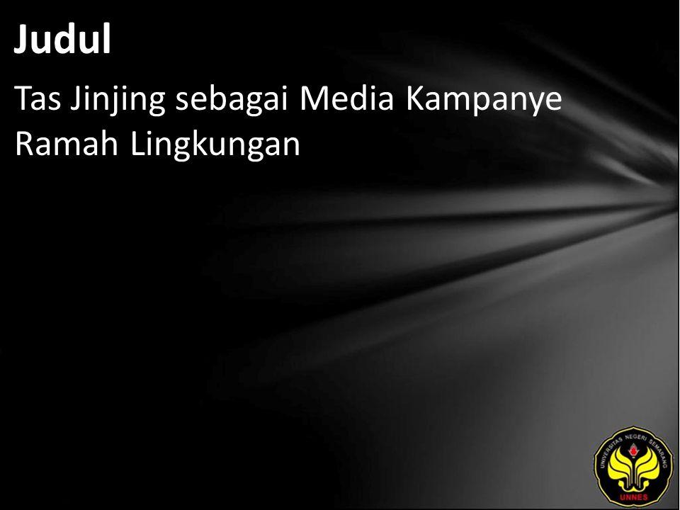 Judul Tas Jinjing sebagai Media Kampanye Ramah Lingkungan