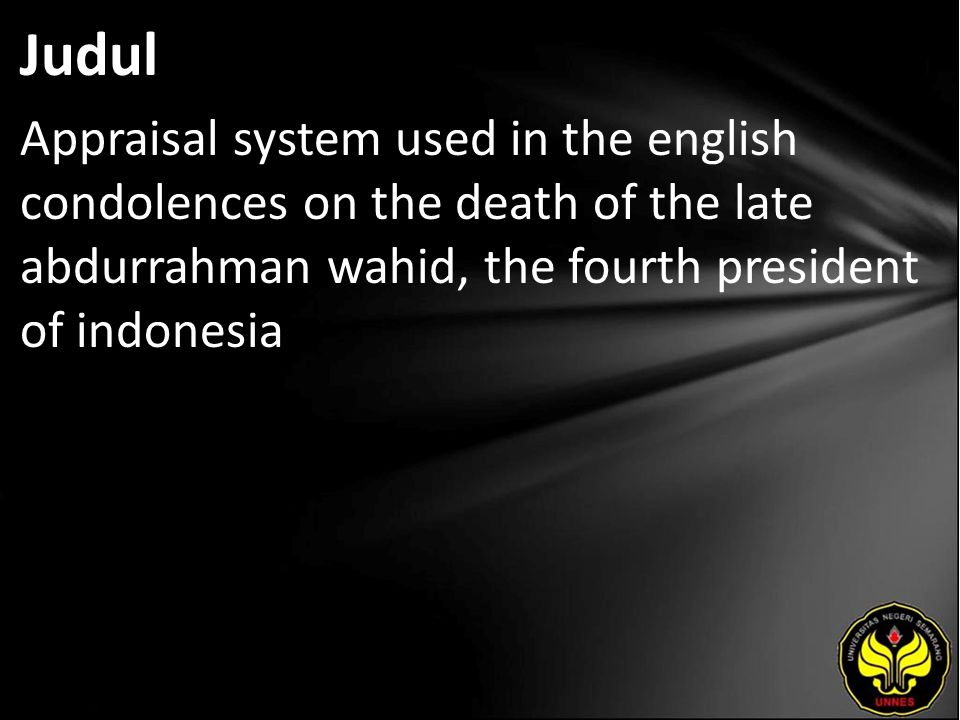 Judul Appraisal system used in the english condolences on the death of the late abdurrahman wahid, the fourth president of indonesia