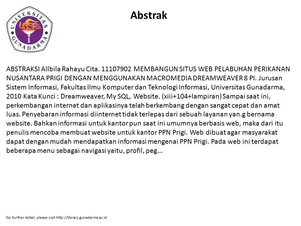 Abstrak ABSTRAKSI Allbila Rahayu Cita. 11107902 MEMBANGUN SITUS WEB PELABUHAN PERIKANAN NUSANTARA PRIGI DENGAN MENGGUNAKAN MACROMEDIA DREAMWEAVER 8 PI