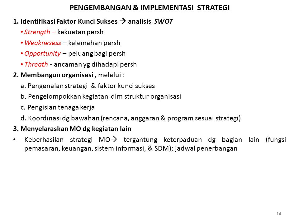 PENGEMBANGAN & IMPLEMENTASI STRATEGI 1.