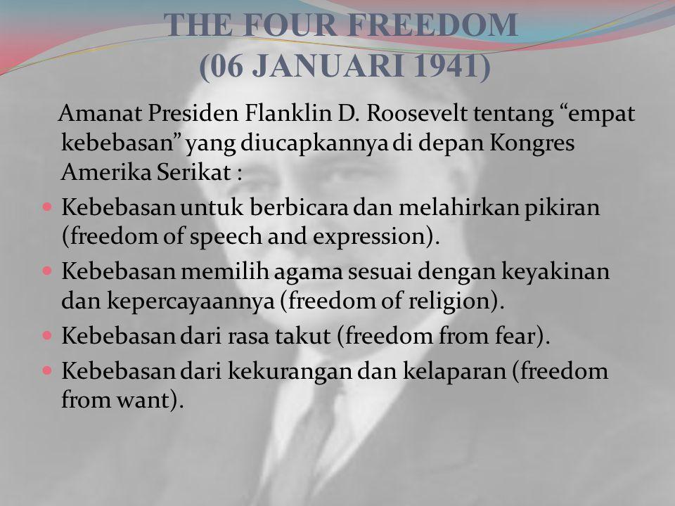 UNIVERSAL DECLARATION OF HUMAN RIGHT (1948) Deklarasi ini dirumuskan pada tanggal 10 Desember 1948, yang terdiri dari 56 negara dan di sepakati oleh 48 negara dan selebihnya abstain.