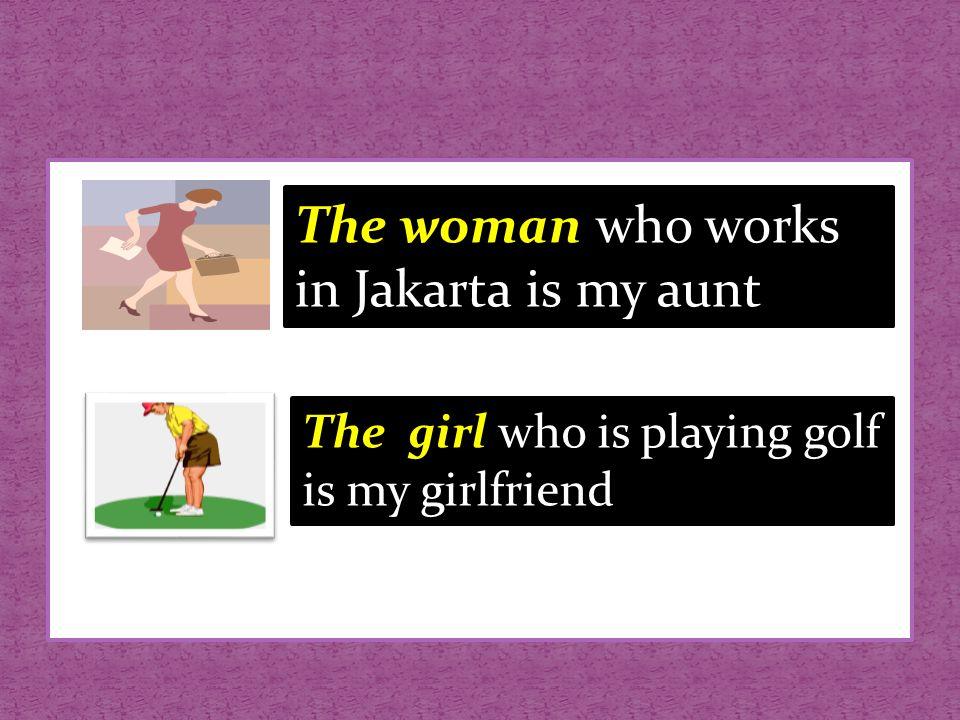 Berfungsi sebagai objek orang The woman whom I met yesterday is Mrs.