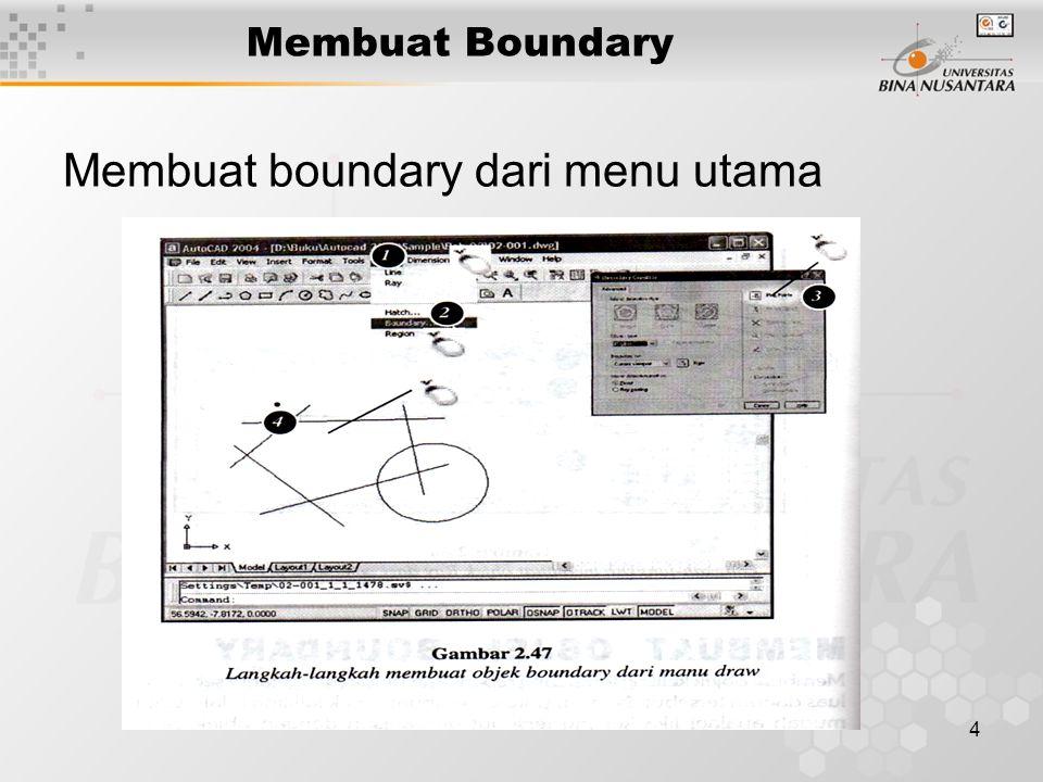 4 Membuat Boundary Membuat boundary dari menu utama