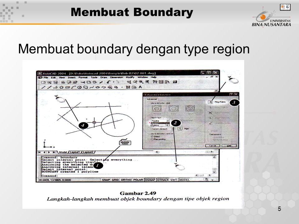 5 Membuat Boundary Membuat boundary dengan type region