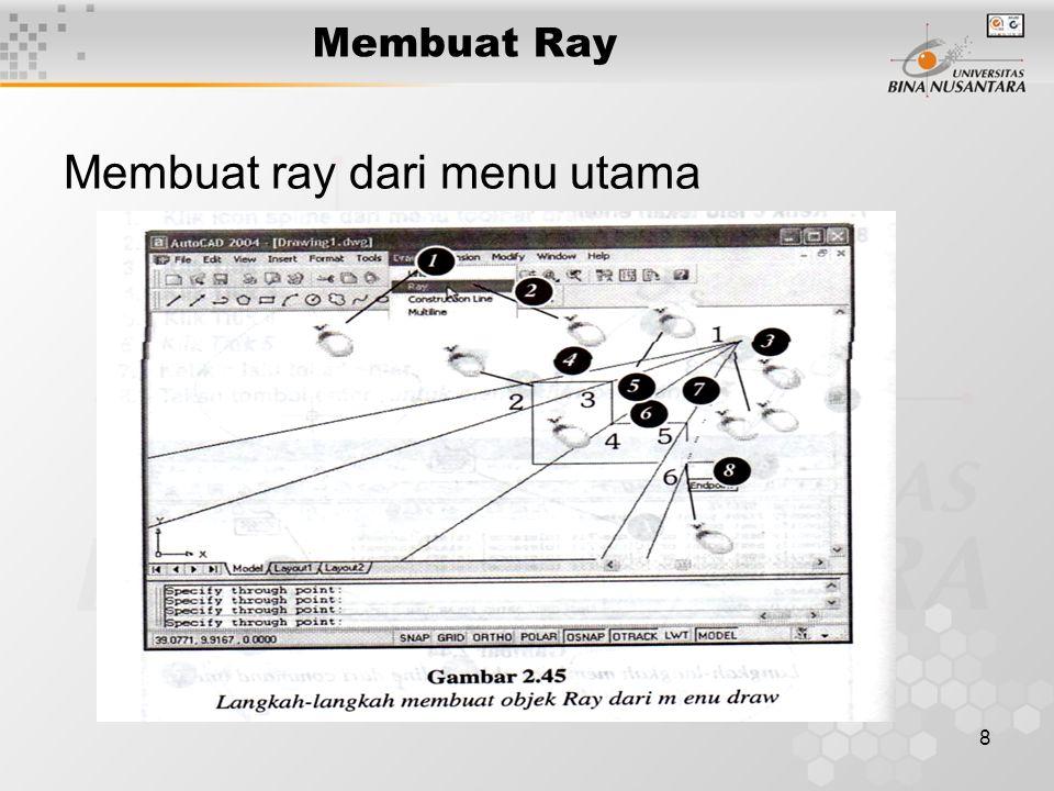 8 Membuat Ray Membuat ray dari menu utama