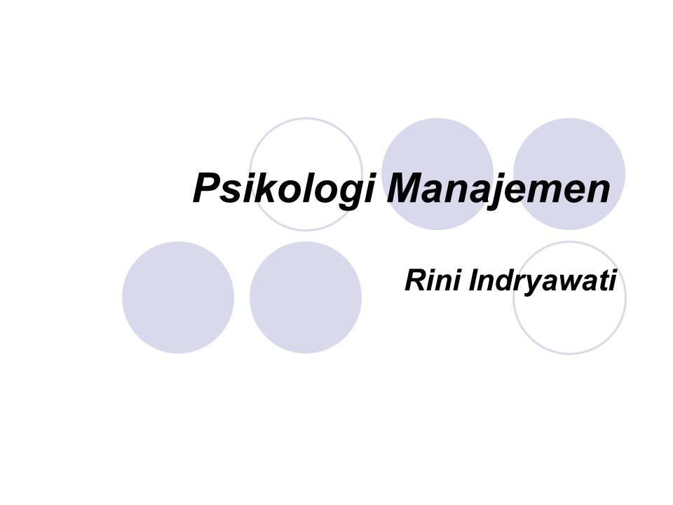 Psikologi Manajemen Rini Indryawati