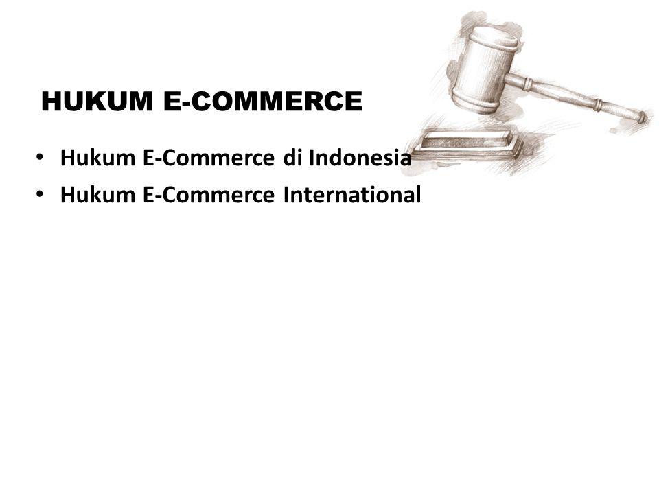 Hukum E-Commerce Di Indonesia Hukum e-commerce di Indonesia secara signifikan, tidak mencover aspek transaksi yang dilakukan secara on-line (internet), akan tetapi ada beberapa hukum yang bisa menjadi peganggan untuk melakukan transaksi secara on-line : 1.Undang-undang No.8 Tahun 1997 tentang Dokumen Perusahaan (UU Dokumen Perusahaan) telah mulai menjangkau ke arah pembuktian data elektronik.